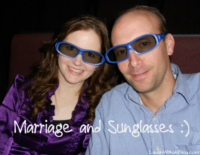 Marriage and Sunglasses