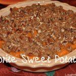 Our Family Favorite Sweet Potato Recipe