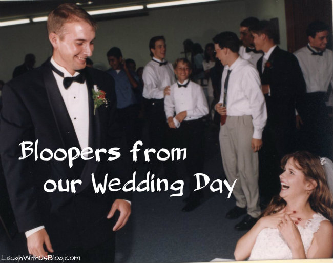 Wedding Bloopers