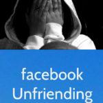 Facebook Unfriending