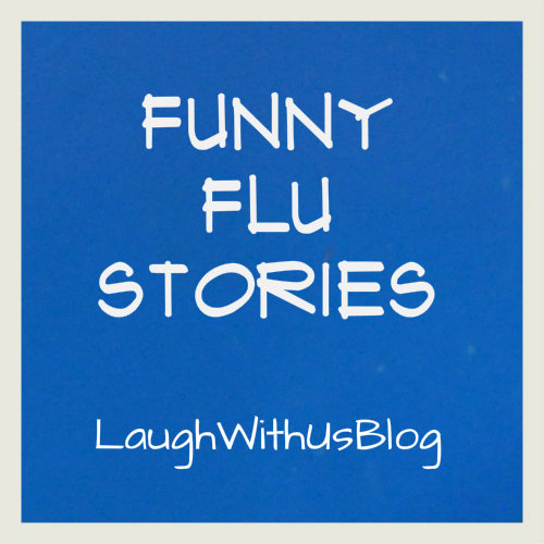 Funny flu stories