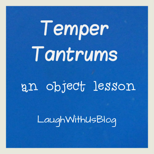 Temper Tanturm object lesson