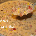Queso as a meal recipe