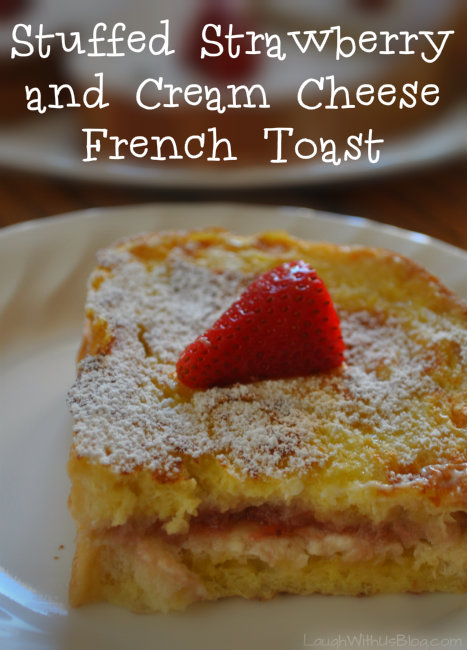 Stuffed Strawberry and Cream Cheese French toast