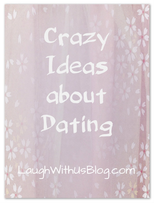 Crazy Dating Ideas