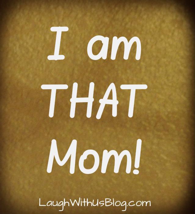 That Mom