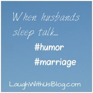 When husbands sleep talk