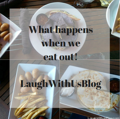 What happens when we eat out #LaughWithUsBlog
