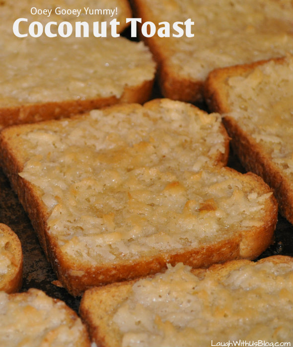Coconut Toast - Laugh With Us Blog