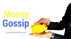 Money Gossip