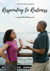 Responding to Rudeness