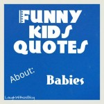 Funny quotes by kids