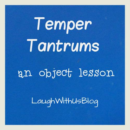 Temper Tanturm object lesson