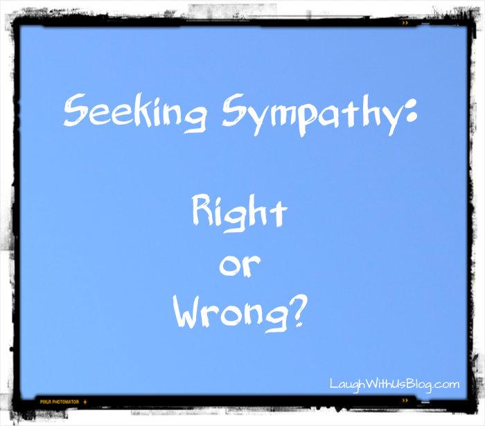 Seeking Sympathy