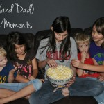 Daily Mom (and Dad) Moments