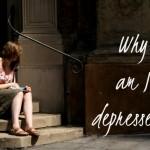 Why am I depressed?
