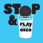 Stop and Play with OREO!