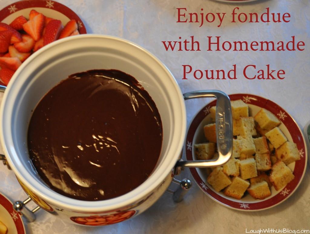 Fondue and Pound Cake