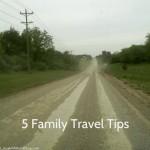 5 Family Travel Tips