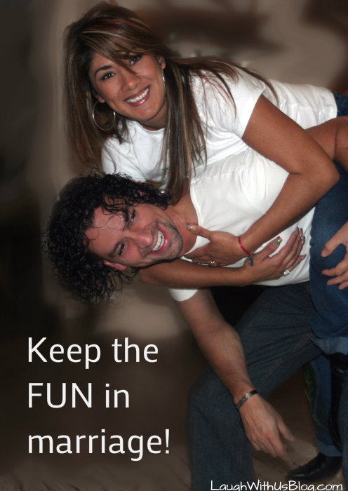 Keeping the fun in Marriage LaughWithUsBlog