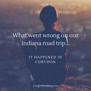 Indiana road trip mishaps