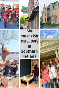6 MUSEUMS in Southern Indiana