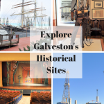 Explore Galveston's Historical Sites