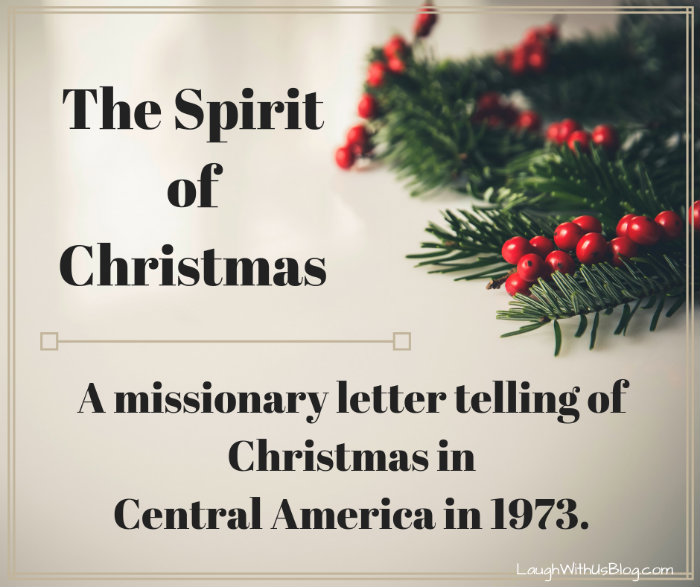 The Spirit of Christmas: Christmas in Central America 1973