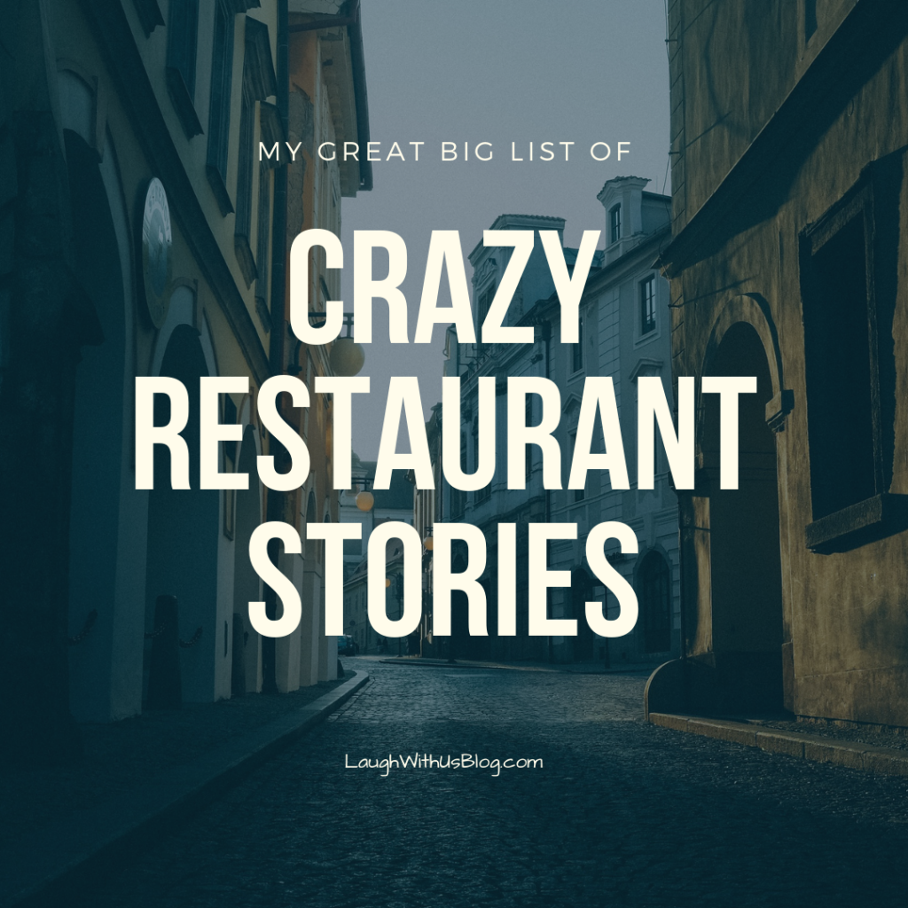 Great big list of crazy restaurant stories