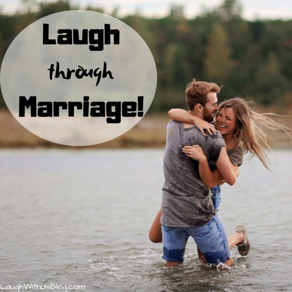 Laugh through marriage