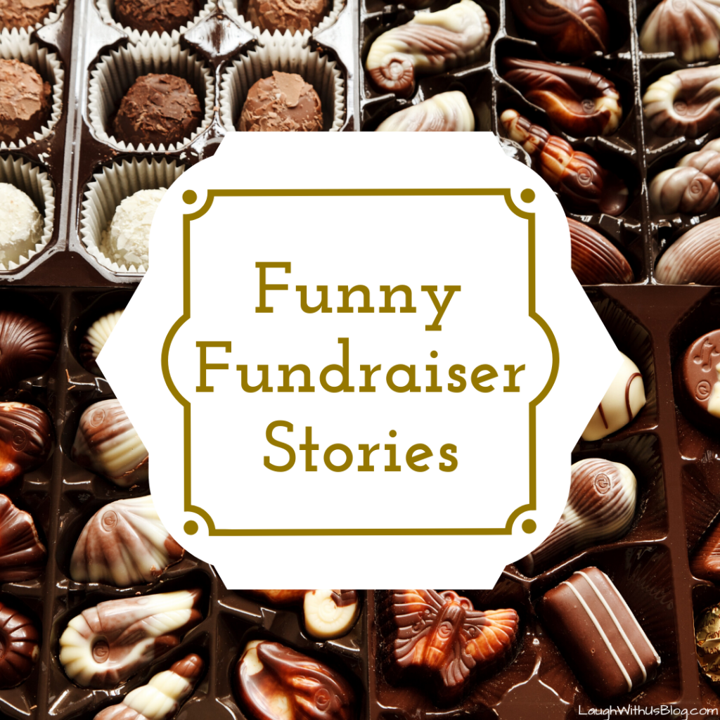 Funny Fundraiser Stories for laughs
