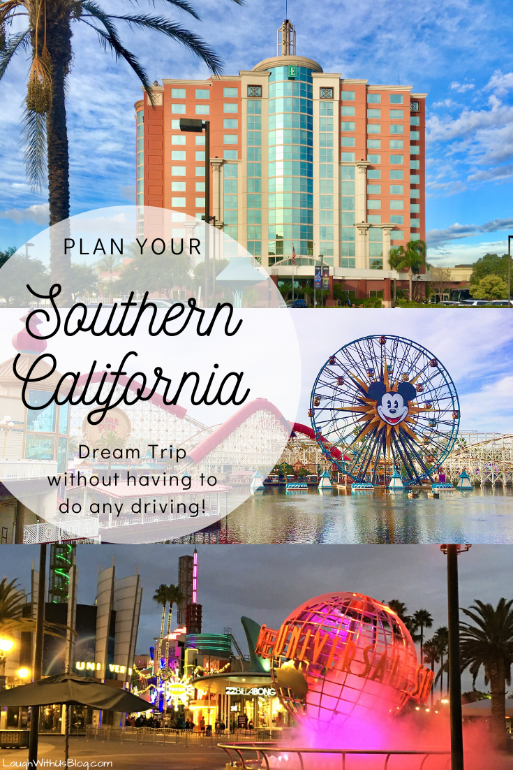 plan your southern california dream trip without having to do any driving
